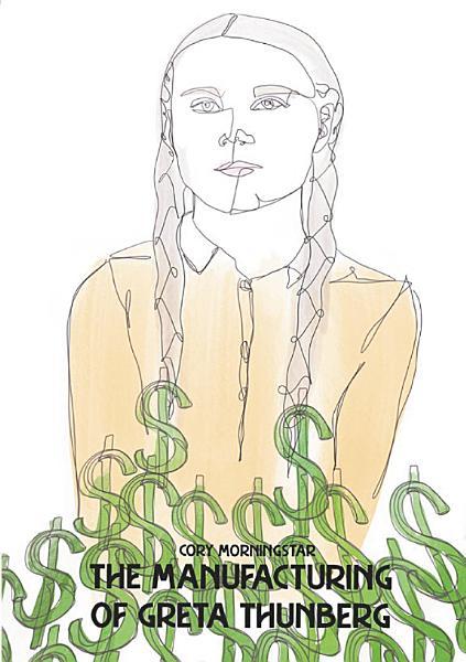 Download The Manufacturing of Greta Thunberg Book