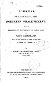 Journal of a voyage to the Northern Whale-Fishery: including researches and discoveries on the eastern coast of West Greenland