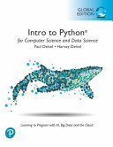 Intro to Python for Computer Science and Data Science: Learning to Program with AI, Big Data and The Cloud, Global Edition