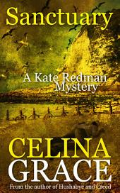 Sanctuary: A Kate Redman Mystery:, Book 8