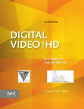 Digital Video and HD: Algorithms and Interfaces, Edition 2