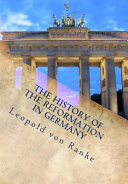 The History of the Reformation in Germany PDF