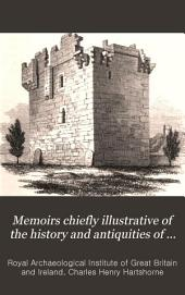 Memoirs Chiefly Illustrative of the History and Antiquities of Northumberland: Volume 2