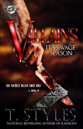 Villains: It's Savage Season (The Cartel Publications Presents)