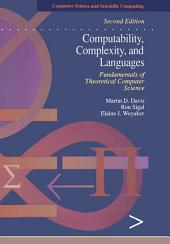 Computability, Complexity, and Languages: Fundamentals of Theoretical Computer Science, Edition 2