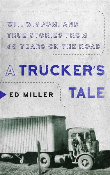 Download A Trucker s Tale Book