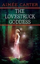 The Lovestruck Goddess