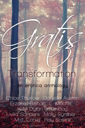 Gratis : Transformation: an erotica anthology