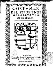 Costumen der stede ende casselrye van Brouck-Burch