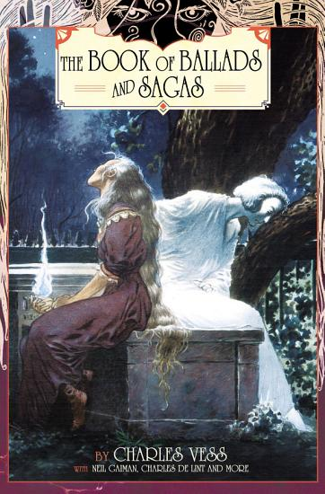 Charles Vess  Book of Ballads and Sagas PDF