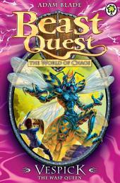 Vespick the Wasp Queen: Book 6