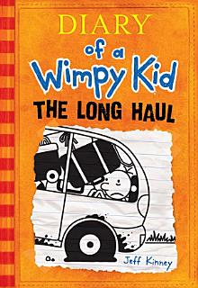 The Long Haul  Diary of a Wimpy Kid  9  Book