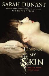 Under My Skin: A Hannah Wolfe Mystery