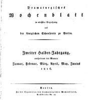 Dramaturisches wochenblatt in n  chster beziehung auf die k  niglichen schauspiele zu Berlin PDF