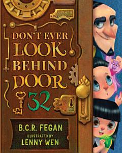 Don't Ever Look Behind Door 32