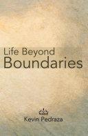 Life Beyond Boundaries