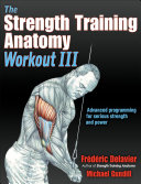 The Strength Training Anatomy Workout III Book