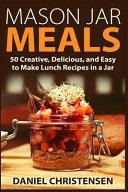 Mason Jar Meals