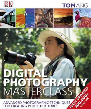 Digital Photography Masterclass PDF