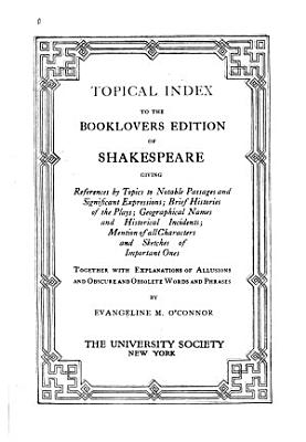 Topical Index to the Booklovers Edition of Shakespeare PDF