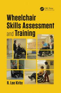 Wheelchair Skills Assessment and Training