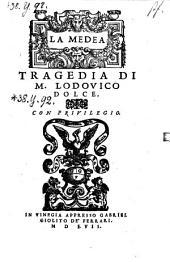 La Medea. Tragedia