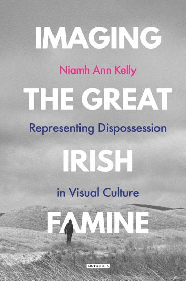 Imaging the Great Irish Famine PDF