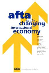 AFTA in the Changing International Economy