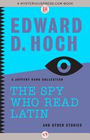 The Spy Who Read Latin  And Other Stories PDF