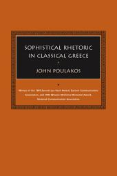 Sophistical Rhetoric in Classical Greece