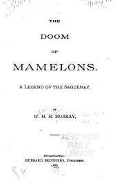 The Doom of Mamelons: A Legend of the Saguenay