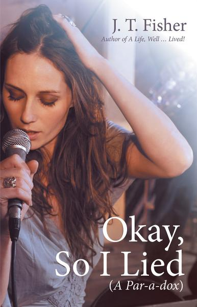 Download Okay  so I Lied Book