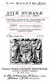 Tomus Septimus, Continens Literas S, T, V, X, Y, Z: 7