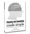 Planning and Scheduling Made Simple   3rd Edition PDF