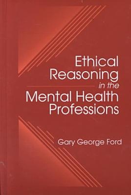 Ethical Reasoning in the Mental Health Professions PDF