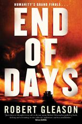 End of Days: A Novel