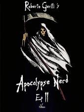 Apocalypse Nerd - Ep2 : Volume 4
