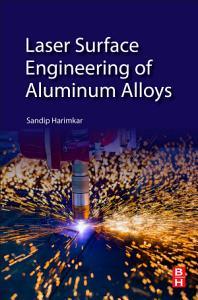 Laser Surface Engineering of Aluminum Alloys