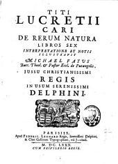 Titi Lucretii Cari De rerum natura libros sex