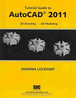 Tutorial Guide to AutoCAD 2011
