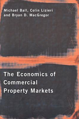 The Economics of Commercial Property Markets PDF