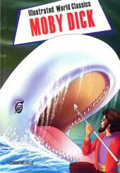 Moby Dick: Illustrated World Classics