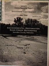 Environmental Restoration, Sand Creek Watershed, Saunders County: Environmental Impact Statement, Volume 1