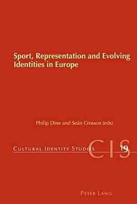Sport  Representation and Evolving Identities in Europe PDF
