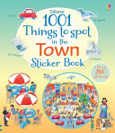 1001 Things to Spot in the Town Sticker Book PDF