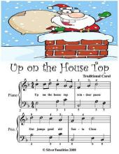 Up On the House Top - Easy Piano Sheet Music Junior Edition