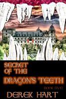 Secret of the Dragon s Teeth PDF