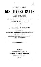 Catalogue des livres rares anciens et modernes provenant de la bibliothèque de feu M. le marquis De Terzi de Bergame. Seconde partie