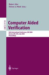 Computer Aided Verification: 16th International Conference, CAV 2004, Boston, MA, USA, July 13-17, 2004, Proceedings