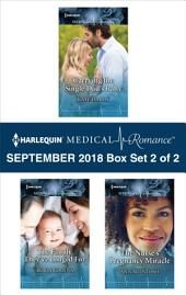 Harlequin Medical Romance September 2018 - Box Set 2 of 2: Carrying the Single Dad's Baby\The Family They've Longed For\The Nurse's Pregnancy Miracle